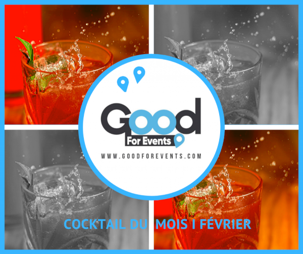 article good for events - COCKTAIL DU MOIS I FÉVRIER